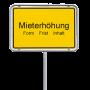 Mieterhöhung - gelbes Ortsschild